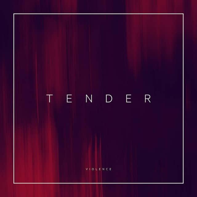 Tender - Violence EPIII cover