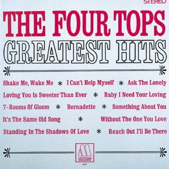 600full the four tops greatest hits motown vinyl lp stereo cover 350x350 Musical Pairings: The Four Tops   Greatest Hits