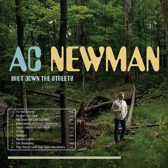 Musical Pairings: A.C. Newman   Shut Down The Streets