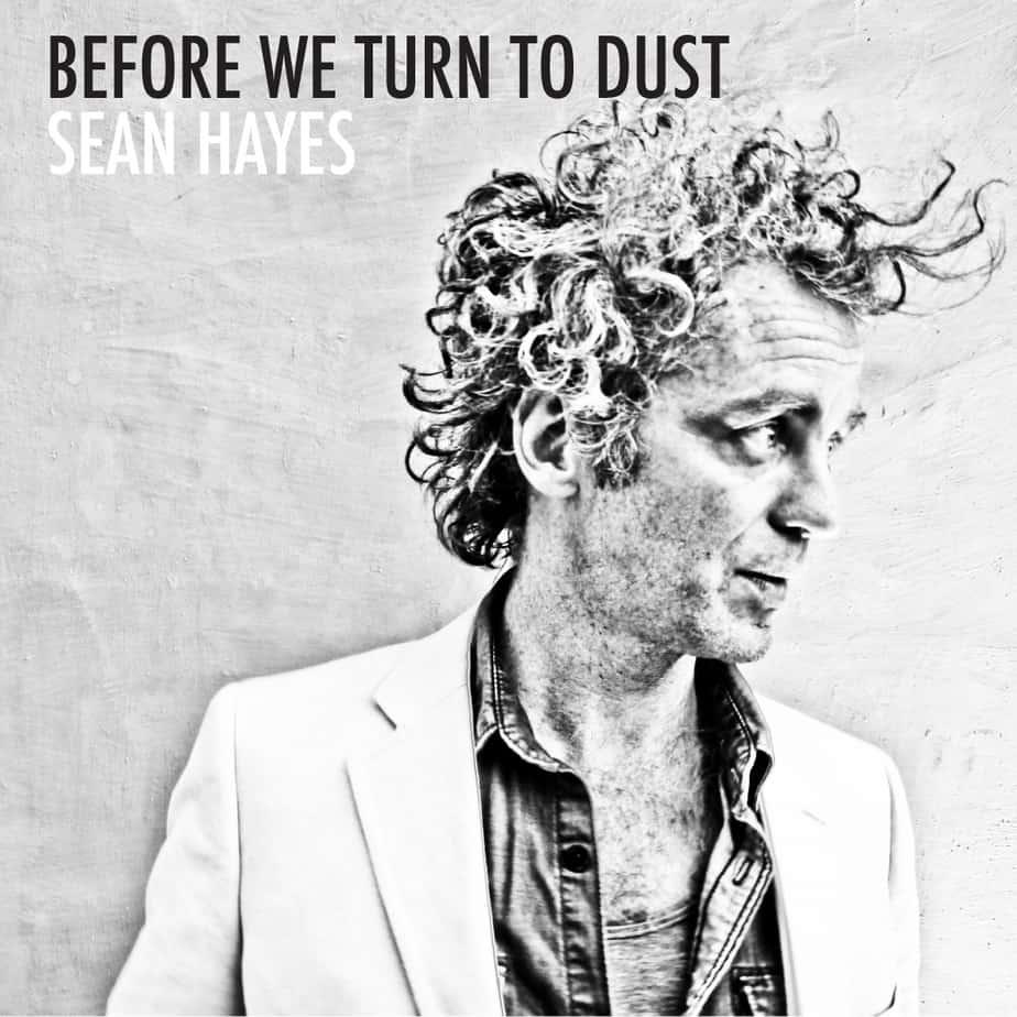 Musical Pairings Sean Hayes Before We Turn To Dust