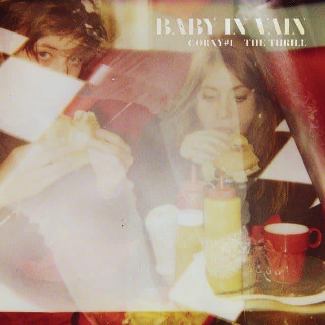 Baby In Vain - Corny