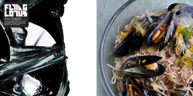 EP204 Musical Pairings: Flying Lotus   Los Angeles (paired w/ Homemade Spaghetti with Mussels, Leeks, Fennel and Lemon)
