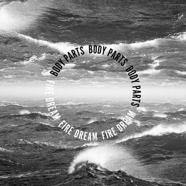 Body Parts Fire Dream Cover_web
