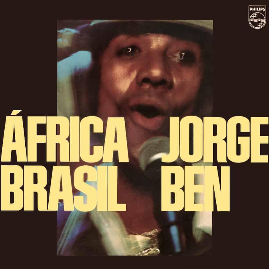 Jorge Ben - África Brasil