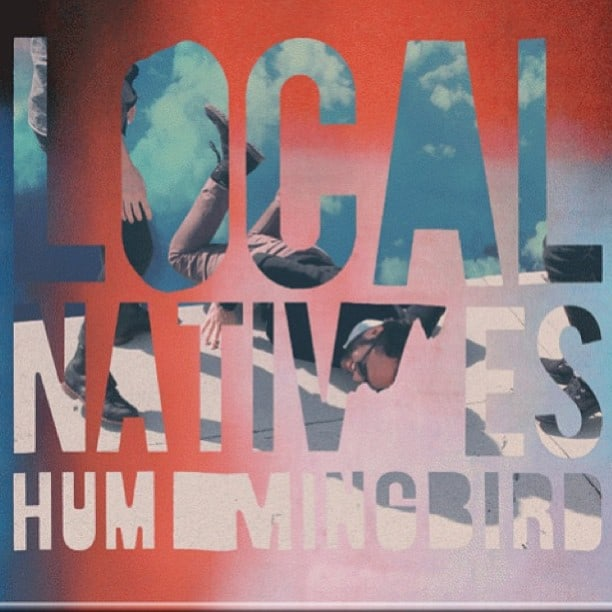 Musical Pairings Local Natives Hummingbird Turntable