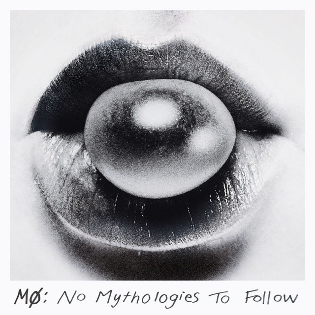 MØ No Mythologies To Follow