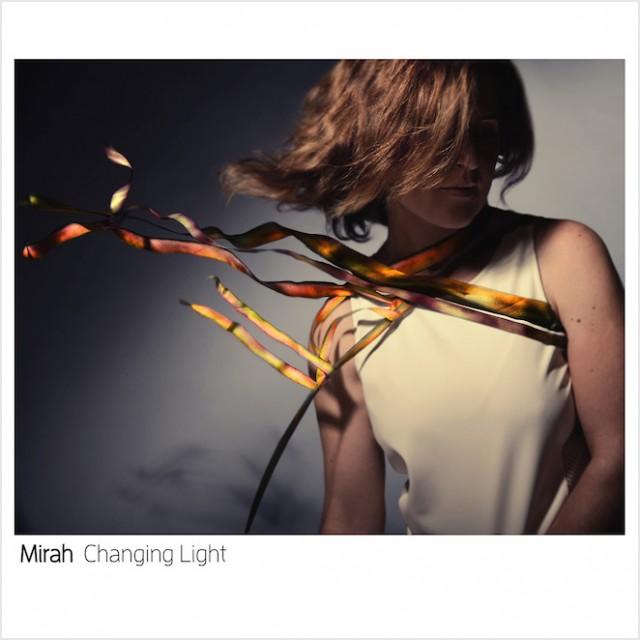 Mirah Changing Light