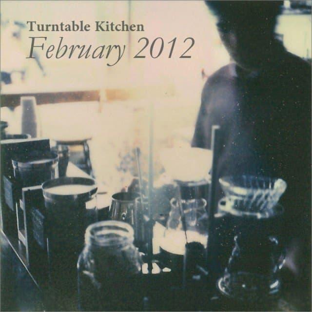 Turntable Kitchen: Turntable Kitchen :: February 2012 Mix