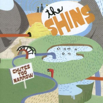 Shins Chutes Too Narrow 350x350 Musical Pairings: The Shins   Chutes Too Narrow