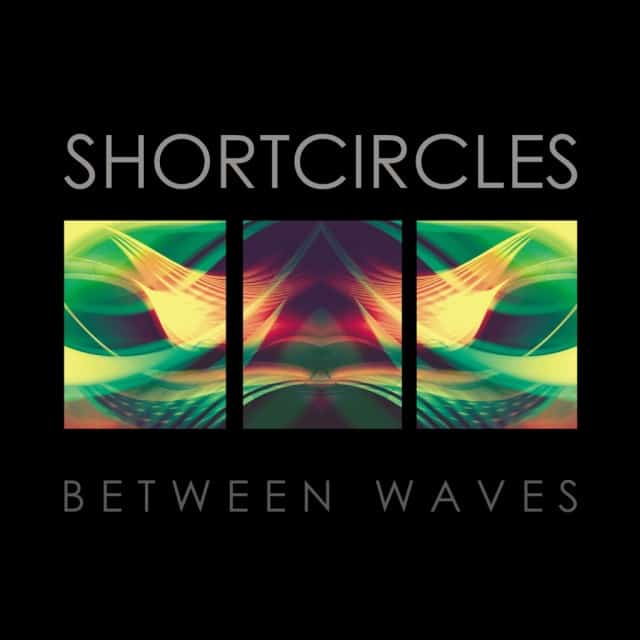 Shortcircles-Between-Waves-LP-1024x1024