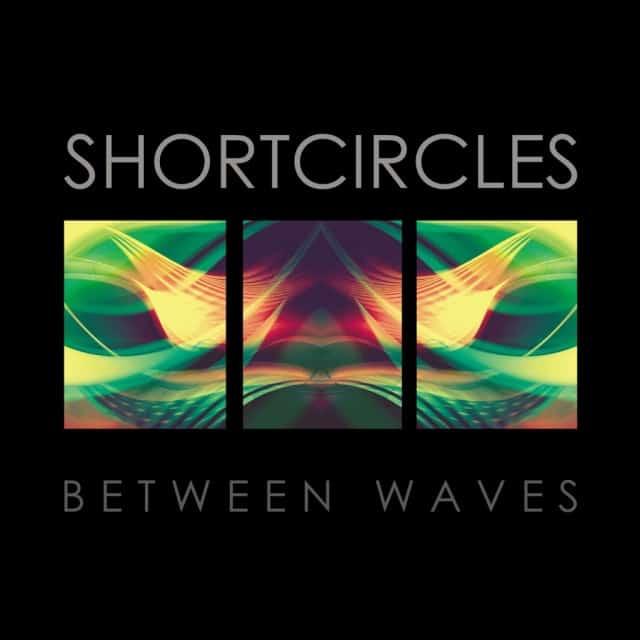 Shortcircles-Between-Waves-LP-1024x1024