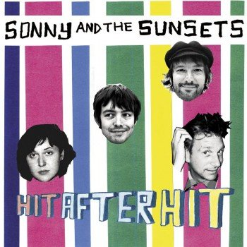 SonnySunsets 350x350 Musical Pairings: Sonny and the Sunsets   Hit After Hit