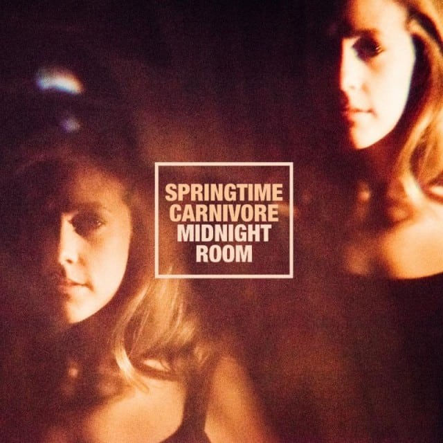Springtime Carnivore - Midnight Room Album Cover