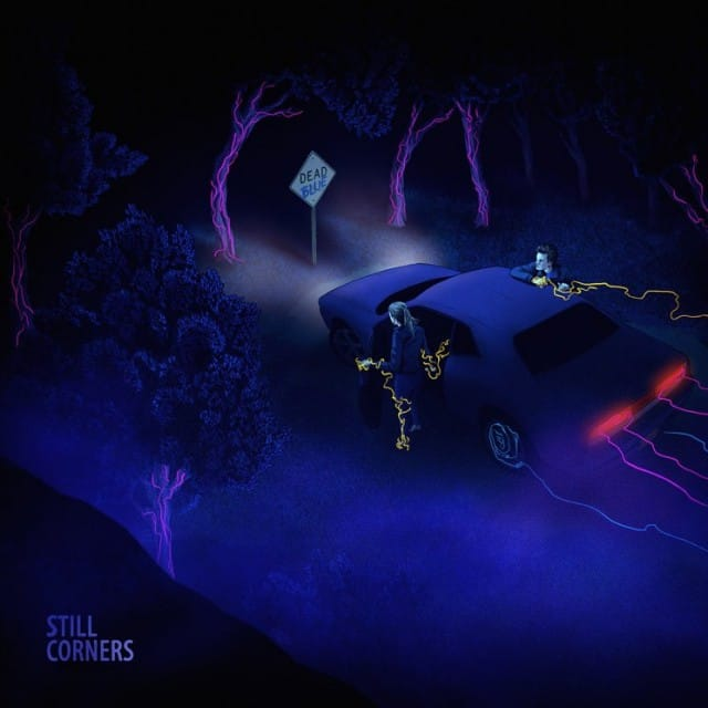 Still Corners - Dead Blue LP Album Cover