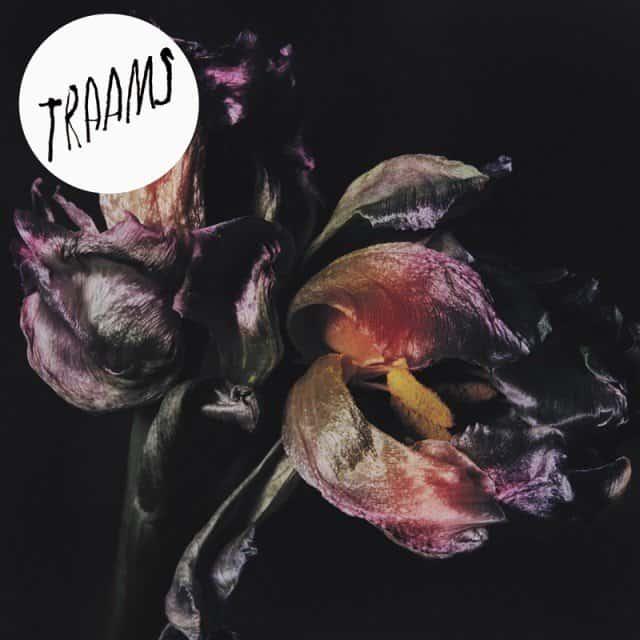 TRAAMS - Ladders EP