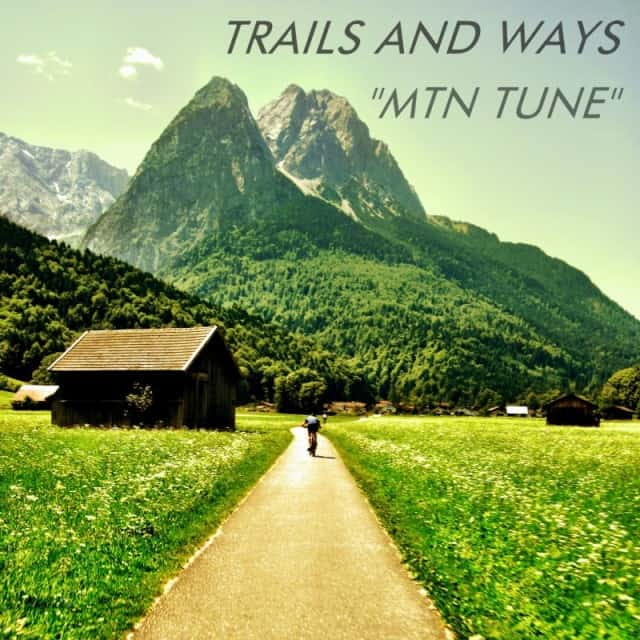 Trails and Ways 640x640 Single Serving: Trails and Ways   Mtn Tune