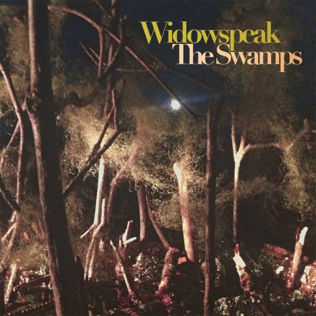 Widowspeak - The Swamps