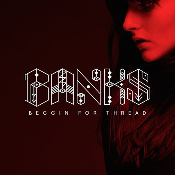 banks-beggin-for-thread