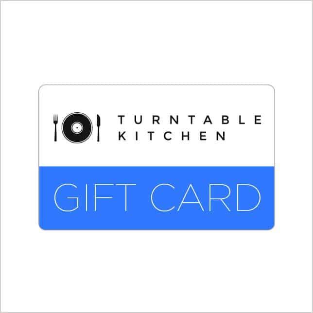 Turntable Kitchen Gift Card - Turntable Kitchen