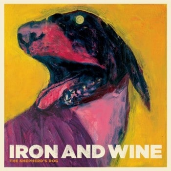 iron wine shepherds dog 350x350 Secrets, Creamy White Grits and Chanterelle Mushrooms