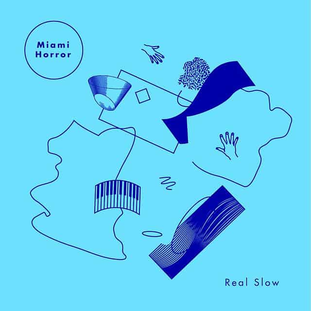 miami horror - real slow-remixes