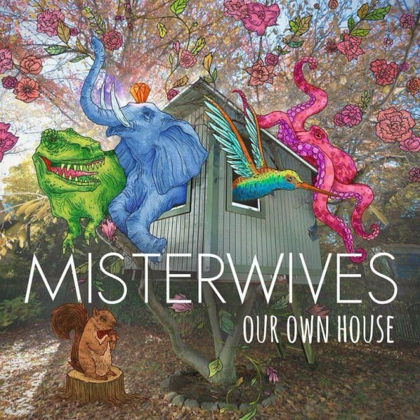misterwives-our-own-house-590x590